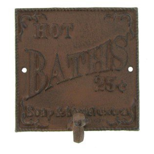 """ABC Products"" – Heavy Cast Iron – 5-1/2 Inch Square Primitive Sign – With Hanger Hook – Wall Mount – With The Words ""Hot Baths 25 Cents Soap and Towel Extra"" – (Bronze Rustic Color Finish – With Raised Lettering)'"